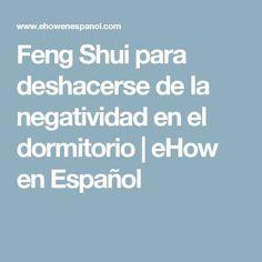 Feng Shui para deshacerse de la negatividad en el dormitorio | eHow en Español