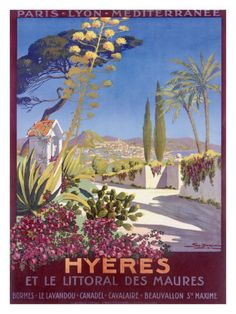 Poster of Hyères, my mom's home town in the South of France