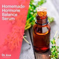 Homemade Hormone Balance Serum - Dr.Axe http://www.draxe.com #health #holistic #natural