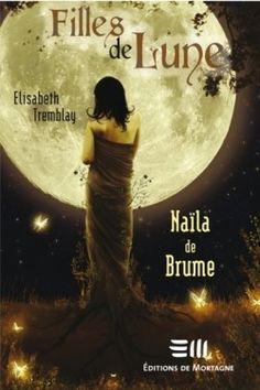 Couverture de Filles de Lune, Tome 1: Naïla de Brume