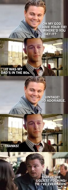 Hahaha. Oh Leo, you are such a Mean Girl.