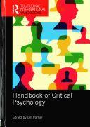 Handbook of critical psychology / edited by Ian Parker