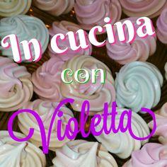 In Cucina Con Violetta: Meringhe