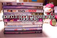 Spend a whole day watching chick flicks. :) Sounds like a great day to me!