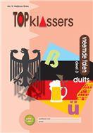 Topklassers Vreemde talen set 5 ex 3 Groep 7-8 Duits Werkboek - Erika Heijboer-Sinke - AKO