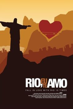 Directed by Vicente Amorim, Guillermo Arriaga, Stephan Elliott.  With Fernanda Montenegro, Eduardo Sterblitch, Regina Casé, Stepan Nercessian. A series of short films set in the Brazilian city of Rio de Janero.