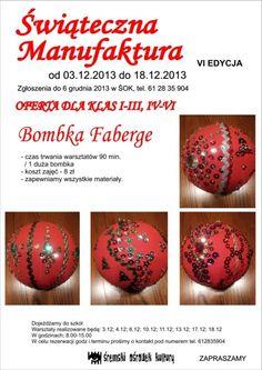 Śremski Ośrodek Kultury po raz VI organizuje warsztaty pod nazwą Świąteczna Manufaktura. Tematem zajęć będzie Bombka Faberge, którą uczestnicy będą od podstaw ozdabiać.