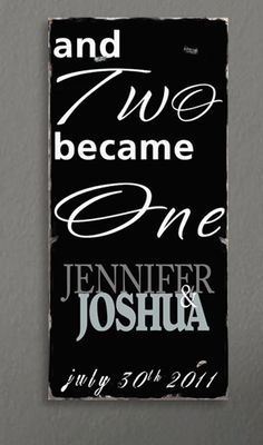 Two Became One - Large Custom Distressed Sign -Photography Prop in Rich Black, white and shades of Gray - Typography Word Art on Wood.