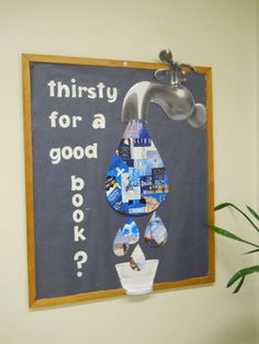 Thirsty For A Good Book Classroom Bulletin Board