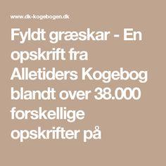 Fyldt græskar - En opskrift fra Alletiders Kogebog blandt over 38.000 forskellige opskrifter på