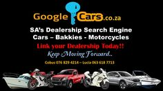 GoogleCars.co.za - Search Engine - For Cars - Bakkies - Motorcycles - Boats. ATTENTION ALL Dealerships - Get linked-up NOW! Call 076-8294214 Windows Server, Keep Moving Forward, Search Engine, Boats, Motorcycles, Engineering, Advertising, Business, Boating