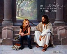 In the School of Life it helps to have a Tender Tutor by Greg Olsen