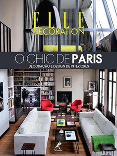 The 7 best livro design de interiores images on pinterest livros o chic de paris decoraao e design de interiores elle decoration livro fandeluxe Images