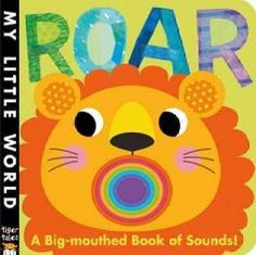August 11 & 12, 2015. Bright rainbow-colored artwork, die-cut finger holes and cheerful rhyming text combine in a colorful story that invites children to guess which featured animal is the loudest of all.