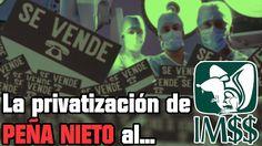 URGENTE: IMPONE EL GOBIERNO PRIVATIZACIÓN DEL SISTEMA DE SALUD PÚBICA