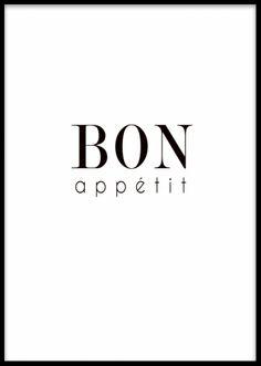 Bon Appetit, plakat. Poster i elegant stil til køkkenet med teksten Bon appetit. Perfekt til at hænge ved køkkenbordet eller sammen med vores andre køkkenplakater. Printes på mat, ubestrøget papir. Plakater med citater og tekster. www.desenio.no