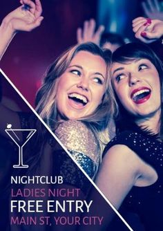 A creative event poster template. A background image of friends dancings with nightclub ladies night free entry included.