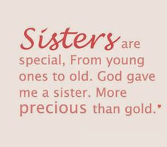 Image result for quotes about sisters