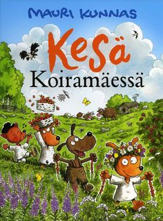 Mauri Kunnas: Kesä Koiramäessä Comic Drawing, Finland, Norman, Childrens Books, Fairy Tales, Childhood, Drawings, Illustration, Pictures