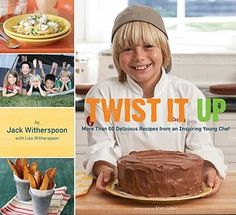 Twist It Up: More Than 60 Delicious Recipes from an Inspiring Young Chef by Jack Witherspoon Book Trailer: http://youtu.be/2VQWKJSykiU