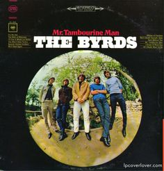 """Mr. Tambourine Man""   The Byrds 1965 debut on Columbia Records.   #232 on Rolling Stones' 500 Greatest Albums of All Time.""   Produced by Terry Melcher.   Cover Photo by:   Barry Feinstein."