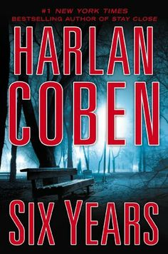 Six Years by Harlan Coben - But six years haven't come close to extinguishing his feelings, and when Jake comes across Todd's obituary, he can't keep himself away from the funeral. There he gets the glimpse of Todd's wife he's hoping for…but she is not Natalie. Whoever the mourning widow is, she's been married to Todd for almost two decades, and with that fact everything Jake thought he knew about the best time of his life—a time he has never gotten over—is turned completely inside out.