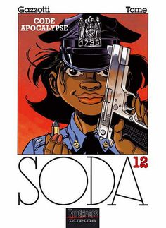 Soda, tome 12 : code apocalypse / Gazzotti & Tome - 2005