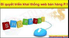 Cách thức bán hàng online - Bí quyết triển khai hệ thống web bán hàng ph...