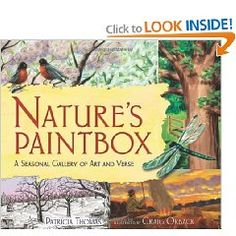 Love, love, love this book that is so inspiring both in poetry and words and in art. Great inspiration for nature journaling.