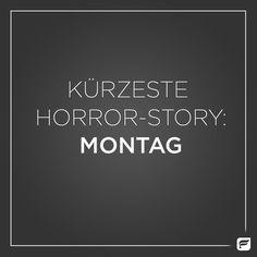 Challenge für heute: Verwandle die Horror-Story in eine Love-Story und hab einen fabelhaften Montag!