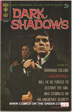 DARK SHADOWS #1  GOLD KEY COMICS  1968  $.25 I remember staying up late on Friday/Saturday nights to watch this.