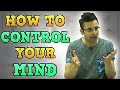 HOW TO CONTROL YOUR MIND by Sandeep Maheshwari FAN