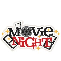 7 best clip art movie night images on pinterest movie nights rh pinterest com church movie night clipart movie night clipart black and white