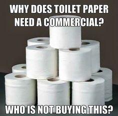 toilet paper...