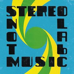 Stereolab. Julian House Design