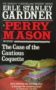 Becky's Book Reviews: The Case of the Cautious Coquette (1949)