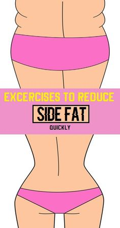 8 Simple & Effective Exercises To Reduce Side Fat Quickly