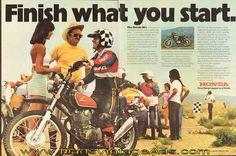 "1974 Vintage Honda XL's Advertisement – ""Finish What You Start"" Trail Motorcycle, Enduro Motorcycle, Motorcycle Posters, Classic Honda Motorcycles, Vintage Motorcycles, Sport Motorcycles, Off Road Bikes, Dirt Bikes, Harley Bobber"