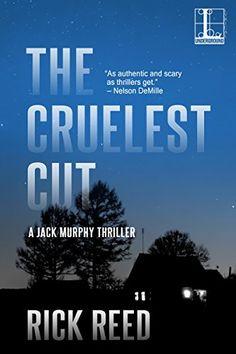 The Cruelest Cut (A Jack Murphy Thriller) by Rick Reed http://www.amazon.com/dp/B010ZZY14U/ref=cm_sw_r_pi_dp_OdD.wb1S3Z1M3