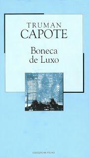 habeolib : TRUMAN CAPOTE - BONECA DE LUXO