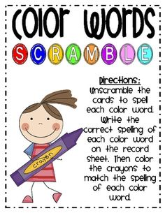 Students will unscramble the letters to spell each color word. Write the correct spelling of each color word on the record sheet. Then color the ...