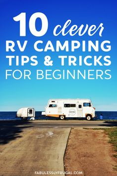 10 DIY RV Camping Tips and Tricks for Beginners