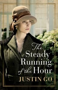 Review: The Steady Running of the Hour by Justin Go