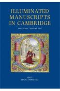 Illuminated Manuscripts in Cambridge: A Catalogue of Western Book Illumination in The Fitzwilliam Museum and The Cambridge Colleges (2 vols) edited by Nigel Morgan, Stella Panayotova and Suzanne Reynolds - B 35 MOR