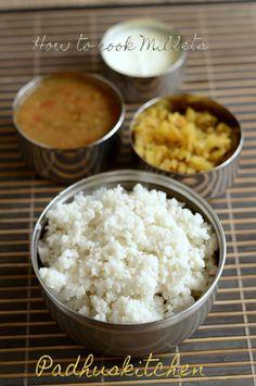 Padhuskitchen: How to Cook Millets-(Varagu arisi-Saamai-Thinai-Kuthiravaali)-Healthy Lunch Menu (Indian) Vegetarian Lunch, Vegetarian Recipes, Healthy Recipes, Healthy Foods, Fast Recipes, Rice Recipes, Recipies, Cooking Recipes, How To Cook Millet