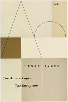 """the aspern papers, the europeans"" henry james - alvin lustig"