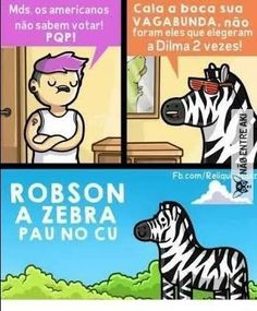 Robson a zebra pau no cu calando esquerdinha caviar Top Memes, Funny Memes, Jokes, Little Memes, Best Memes Ever, Zebras, Comic Strips, Haha, Anime