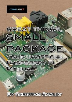 Raspberry pi guide Raspberry Pi : The Unofficial Tutorial