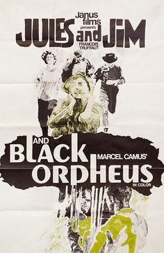 Black Orpheus / Jules and Jim R1960s U.S. One Sheet Poster