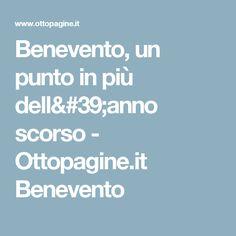 Benevento, un punto in più dell'anno scorso - Ottopagine.it Benevento